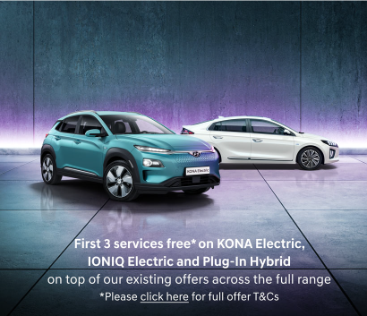 First 3 services free on KONA Electric, IONIQ Electric and Plug-In Hybrid on top of our existing offers across the full range